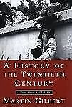 A History of the Twentieth Century, Volume III: 1952-1999