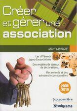 CREER ET GERER UNE ASSOCIATION / 2009-2010 / MIREN LARTIGUE / STUDYRAMA