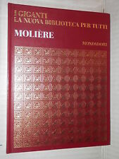 MOLIERE Mondadori 1969 i giganti nuova biblioteca per tutti romanzo narrativa di