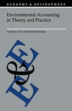 Economy and Environment Ser.: Environmental Accounting in Theory and Practice...