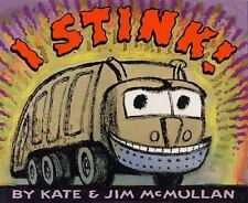 I Stink! McMullan, Kate Hardcover