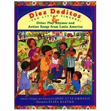 Diez deditos = 10 Little Fingers & Other Play Rhymes and Action Songs from Latin