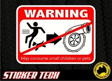 WARNING TURBO MAY CONSUME SMALL CHILDREN & PETS STICKER DECAL BOOST DRAG RACE