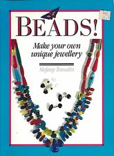 BEADS! ~ STEFANY TOMALIN - make your own unique jewelry