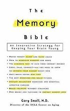The Memory Bible : An Innovative Strategy for Keeping Your Brain Young by...