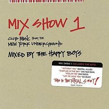Mix Show 1: Club Music From Ny Underground Various Artists MUSIC CD
