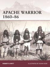 Osprey Warrior 172 : Apache Warrior 1860-1886