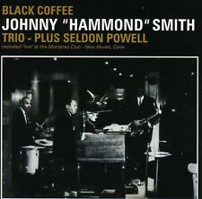 Black Coffee - Johnny Hammond Smith (2013, CD NEUF)