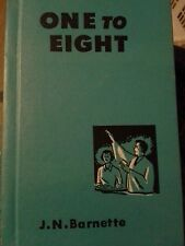 One To Eight by J.N. Barnette (Hardcover, 1954) (Southern Baptist Convention)