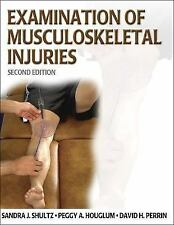 Examination of Musculoskeletal Injuries by Peggy A. Houglum, David H. Perrin...