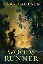 Woods Runner by Gary Paulsen (2011, Paperback)