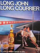 PUBLICITÉ 1985 WHISKY LONG JOHN LONG COURRIER - ADVERTISING