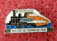 PIN'S TRANSPORT TRAIN SNCF SAINT ETIENNE 165 ANS DE CHEMIN DE FER