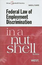 Federal Law of Employment Discrimination in a Nutshell, 6th In a Nutshell West