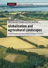 Globalisation and Agricultural Landscapes : Change Patterns and Policy Trends...