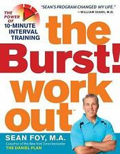 The Burst! Workout: The Power of 10-Minute Interval Training, Foy M.A., Sean, Go