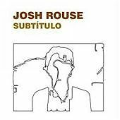 NEW SEALED Josh Rouse - Subtitulo (2006)
