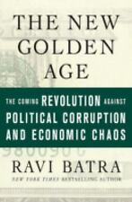 Ravi Batra - New Golden Age (2007) - Used - Trade Cloth (Hardcover)