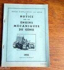 Militaria école d'application du Génie NOTICE SUR LES ENGINS MÉCANIQUES 1952
