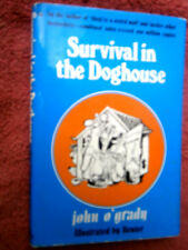 SURVIVAL  IN  THE  DOGHOUSE    BY  JOHN  O'GRADY
