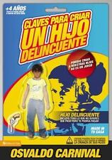 Claves para criar un hijo delincuente: Porque criar a nuestros hijos no es un ju