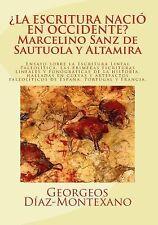 Escrituras Lineales Anteriores a la Edad Del Bronce Ser.: ¿la ESCRITURA NACIÓ...