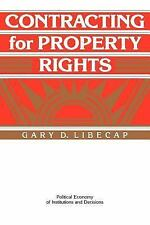 Contracting for Property Rights (Political Economy of Institutions and Decision