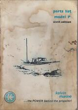 KELVIN MODEL P MARINE DIESEL ENGINE 1956- FACTORY PARTS CATALOGUE