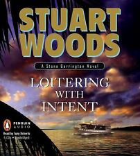 Stone Barrington Ser.: Loitering with Intent No. 16 by Stuart Woods (2009,...