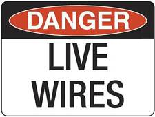 Danger Live Wires  Metal Placard Sign Safety 300x225mm