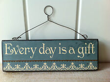 VINTAGE WOOD WALL PLAQUE SIGN 'EVERY DAY IS A GIFT'  BY HEAVEN SENDS