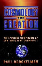 Cosmology and Creation : The Spiritual Significance of Contemporary Cosmology...