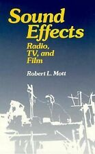 Sound Effects: Radio, TV and Film, ROBERT L MOTT, Good Condition, Book