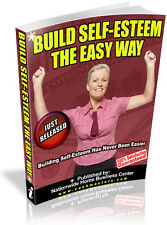 BUILD SELF-ESTEEM THE EASY WAY PDF EBOOK FREE SHIPPING RESALE RIGHTS