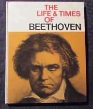 1967 The Life & Times of BEETHOVEN Curtis HC FN+