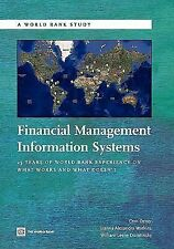 Financial Management Information Systems: 25 Years of World Bank Experience on W