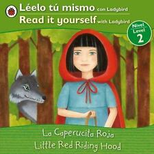 Little Red Riding HoodLa caperucita roja: Bilingual Fairy Tales (Level-ExLibrary