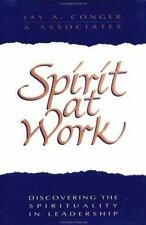 Spirit at Work: Discovering the Spirituality in Leadership (Jossey Bas-ExLibrary