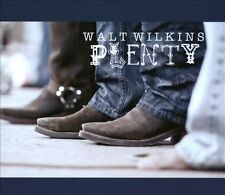 Plenty [Digipak] * by Walt Wilkins (CD, Jun-2012, Redeye Music Distribution)