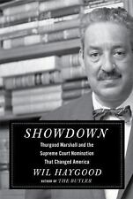 Showdown : Thurgood Marshall and the Supreme Court Nomination That Changed Ameri