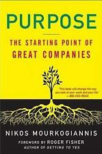 Purpose : The Starting Point of Great Companies by Nikos Mourkogiannis (2008,...