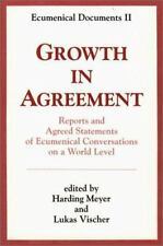 Growth in Agreement: Reports and Agreed Statements of Ecumenical Conve-ExLibrary