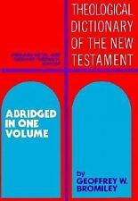Theological Dictionary of the New Testament : Abridged in One Volume (1985,...