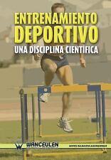 Entrenamiento Deportivo. una Disciplina Cientifica by Maykel Balmaseda...