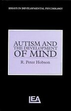 Autism And The Development Of Mind (Essays in Developmental Psychology)