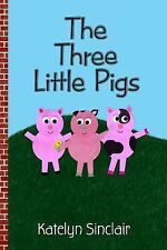 The Three Little Pigs by Katelyn Sinclair (2014, Hardcover)