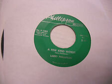 Larry Lee Phillipson A Few Kind Words/Absent 45 RPM private press EX Rockabilly
