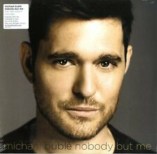 BUBLE' MICHAEL NOBODY BUT ME VINILE LP NUOVO SIGILLATO !