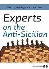 Experts on the Anti-Sicilian by John Shaw (2011, Paperback)