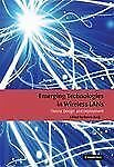 Emerging Technologies in Wireless LANs : Theory, Design, and Deployment...